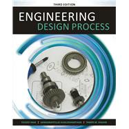 Engineering Design Process by Haik, Yousef; Sivaloganathan, Sangarappillai; Shahin, Tamer M., 9781305253285