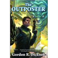 The Outposter by Dickson, Gordon R., 9781481483285