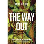 The Way Out by Opstrup, Kasper, 9781570273285