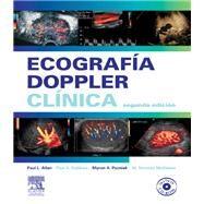 Ecografia Doppler / Doppler Ultrasound: Clinica / Clinic by Allan, Paul L.; McDicken, W. Norman, Ph.D.; Dubbins, Paul A., 9788480863285