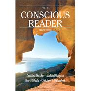 The Conscious Reader by Shrodes, Caroline F., Late; Shugrue, Michael F.; Matuschek, Christian; DiPaolo, Marc F., 9780205803286