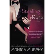 Stealing Rose by Murphy, Monica, 9780553393286