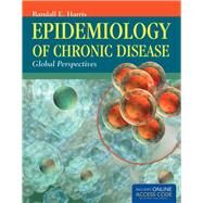 Epidemiology of Chronic Disease by Harris, Randall E., 9781449653286