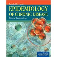 Epidemiology of Chronic Disease (Book with Access Code) by Harris, Randall E., 9781449653286