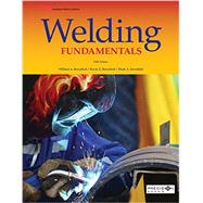 Welding Fundamentals by Bowditch, William A.; Bowditch, Kevin E.; Bowditch, Mark A., 9781631263286