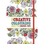 The Creative Coloring Book for Grown-Ups by Michael O'mara Books, 9781782433286