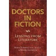Doctors in Fiction: Lessons from Literature by Surawicz; Borys, 9781846193286