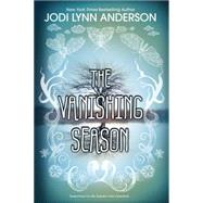 The Vanishing Season by Anderson, Jodi Lynn, 9780062003287