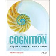 Cognition by Matlin, Margaret W.; Farmer, Thomas A., 9781118983287