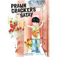 Prawn crackers and satay by Schippers, Liselotte; van den Hout, Monique, 9781605373287