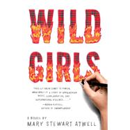 Wild Girls by Atwell, Mary Stewart, 9781451683288
