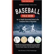 Baseball Field Guide by Formosa, Dan; Hamburger, Paul, 9781615193288