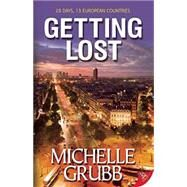 Getting Lost by Grubb, Michelle, 9781626393288