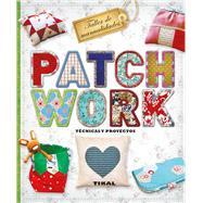Patchwork/ Patchwork by Susaeta Publishing, Inc., 9788499283289