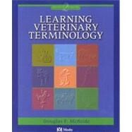 Learning Veterinary Terminology by McBride, 9780323013291