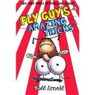 Fly Guy's Amazing Tricks (Fly Guy #14) by Arnold, Tedd, 9780545493291