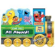Sesame Street All Aboard! by Sesame Street; Froeb, Lori C., 9780794433291