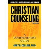 Christian Counseling : A Comprehensive Guide by Unknown, 9781418503291