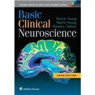 Basic Clinical Neuroscience by Young, Paul A.; Young, Paul H.; Tolbert, Daniel L., 9781451173291