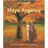 Poetry for Young People: Maya Angelou by Wilson, Edwin Graves; Lagarrigue, Jerome, 9781454903291