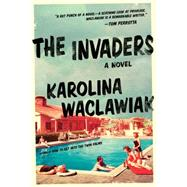 The Invaders by Waclawiak, Karolina, 9781941393291