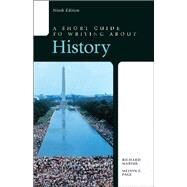 A Short Guide to Writing about History by Marius, Richard A., (late); Page, Melvin E., 9780321953292