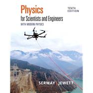 Physics for Scientists and Engineers with Modern Physics by Serway, 9781337553292
