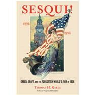 Sesqui! by Keels, Thomas H., 9781439903292