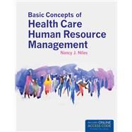 Basic Concepts of Health Care Human Resource Management (Book with access Code) by Niles, Nancy J., 9781449653293