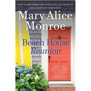 Beach House Reunion by Monroe, Mary Alice, 9781501193293