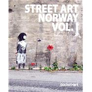 Street Art Norway by Aamundsen, Martin Berdahl; Horvei, Øivin, 9788293053293
