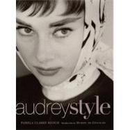 Audrey Style : The Subtle Art of Elegance by Keogh, Pamela Clark, 9780060193294