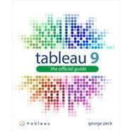 Tableau 9: The Official Guide by Peck, George, 9780071843294