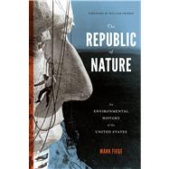The Republic of Nature: An Environmental History of the United States by Fiege, Mark; Cronon, William, 9780295993294
