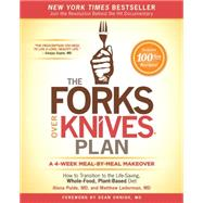 The Forks Over Knives Plan How to Transition to the Life-Saving, Whole-Food, Plant-Based Diet by Pulde, Alona; Lederman, Matthew; Stets, Marah; Wendel, Brian, 9781476753294