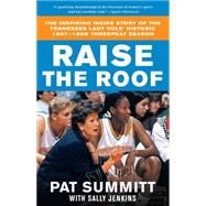 Raise the Roof by SUMMITT, PATJENKINS, SALLY, 9780767903295