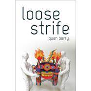 Loose Strife by Barry, Quan, 9780822963295