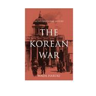 The Korean War An International History