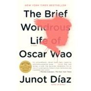 The Brief Wondrous Life of Oscar Wao by Diaz, Junot, 9781594483295