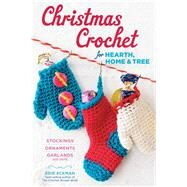 Christmas Crochet for Hearth, Home & Tree by Eckman, Edie, 9781612123295