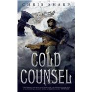 Cold Counsel by Sharp, Chris, 9780765393296
