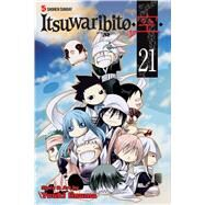 Itsuwaribito 21 by Iinuma, Yuuki, 9781421593296