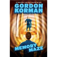 The Hypnotists Book 2: Memory Maze by Korman, Gordon, 9780545503297