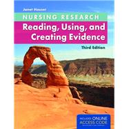 Nursing Research: Reading, Using, and Creating Evidence by Houser, Janet, Ph.D., RN, 9781284043297