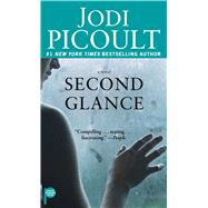 Second Glance by Picoult, Jodi, 9781501153297