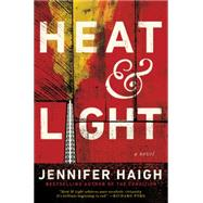 Heat and Light by Haigh, Jennifer, 9780061763298