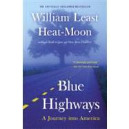 Blue Highways by Heat-Moon, William Least; McKibben, Bill, 9780316353298