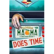 Mama Does Time: A Mace Bauer Mystery by Sharp, Deborah, 9780738713298
