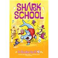 Shark School 3-Books-in-1! by Ocean, Davy; Blecha, Aaron, 9781534433298