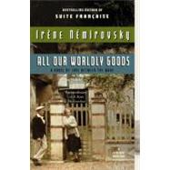 All Our Worldly Goods by NEMIROVSKY, IRENE, 9780307743299